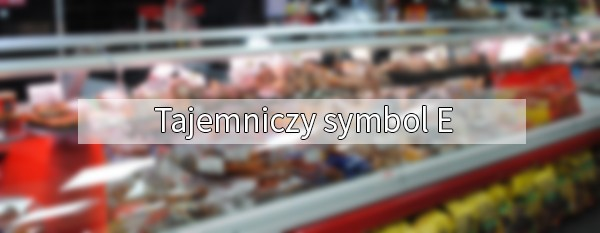 Symbol E oznaczenia produktów
