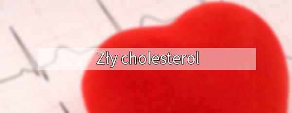 Zły cholesterol
